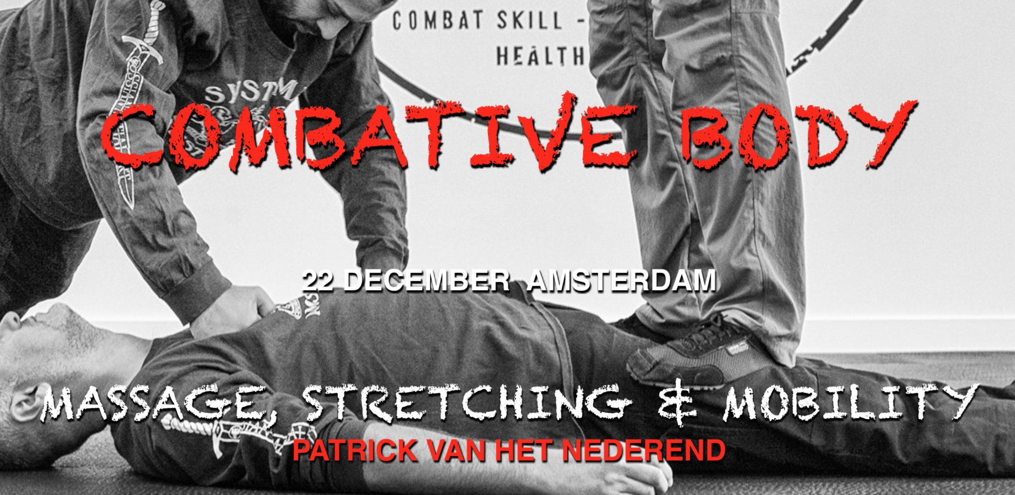 Combative Body - Massage, Stretching & Mobility